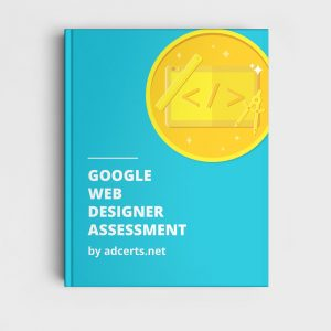 Google Web Designer Assessment Answers by adcerts.net