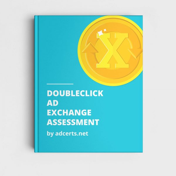 DoubleClick Ad Exchange Assessment Answers by adcerts.net