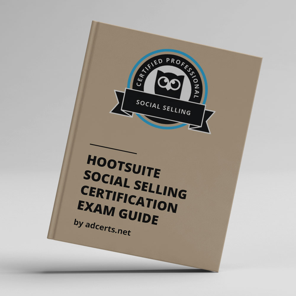 Hootsuite Social Selling Certification Exam Answers by adcerts.net
