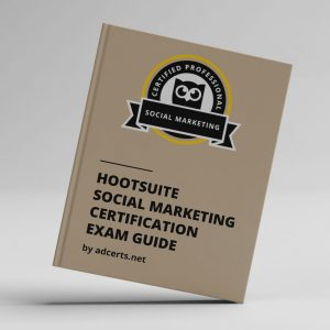 Hootsuite Social Marketing Certification Exam Answers by adcerts.net