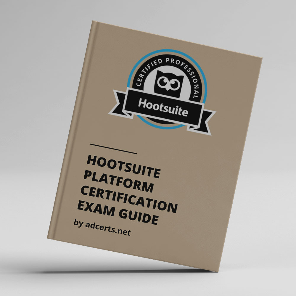 Hootsuite Platform Certification Exam Answers by adcerts.net