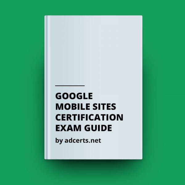 Google Mobile Sites Exam Answers