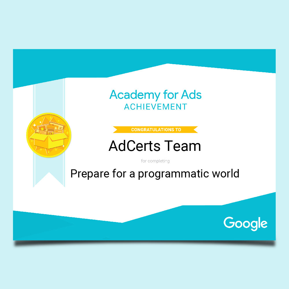 Academy for Ads Achievement Prepare for a Programmatic World Certification
