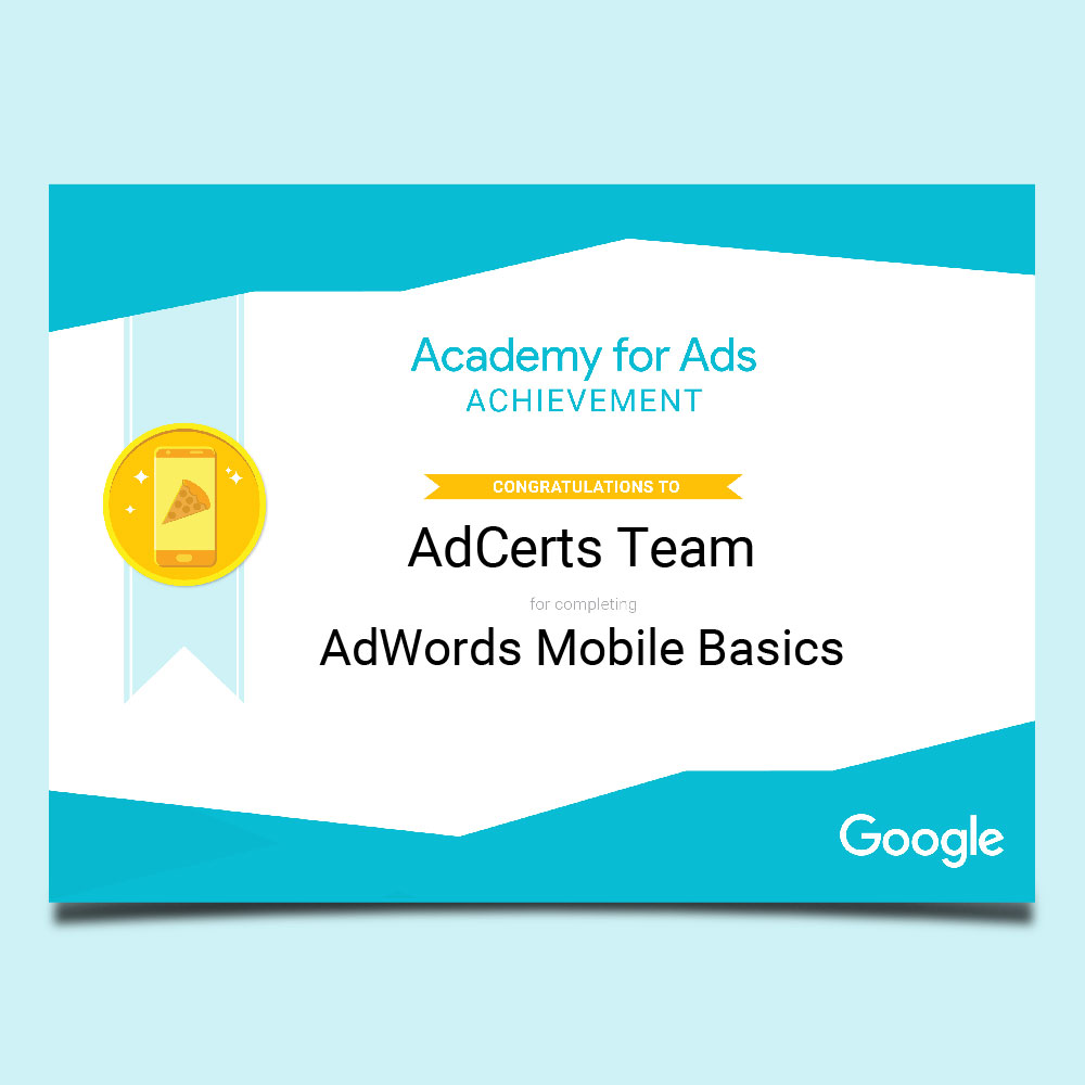 Academy for Ads Achievement AdWords Mobile Basics Certification
