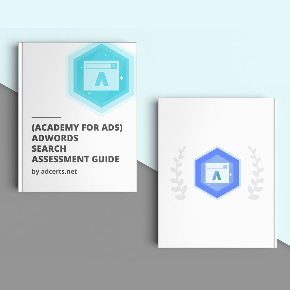 AdWords Google Search Certification Exam Answers - Academy for Ads