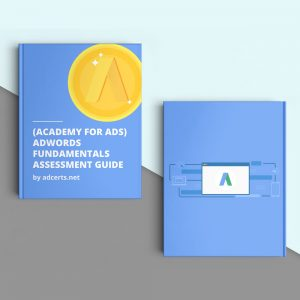 AdWords Google Fundamentals Certification Exam Answers - Academy for Ads