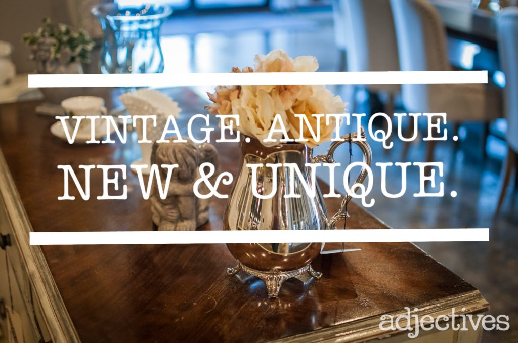 Vintage. Antique, New & Unique