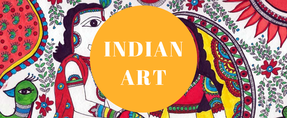 Know the history of Indian Art