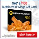 Buffalo Wild Wings $100