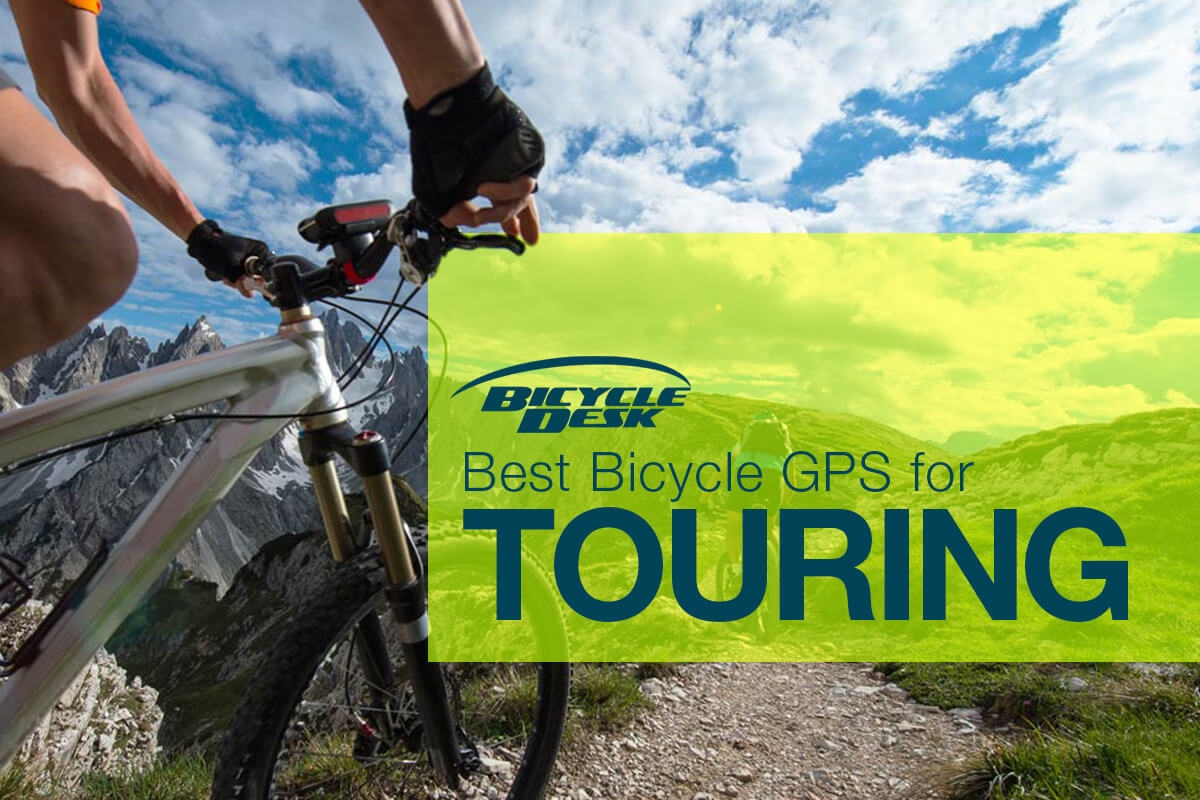Best Bicycle GPS for Touring