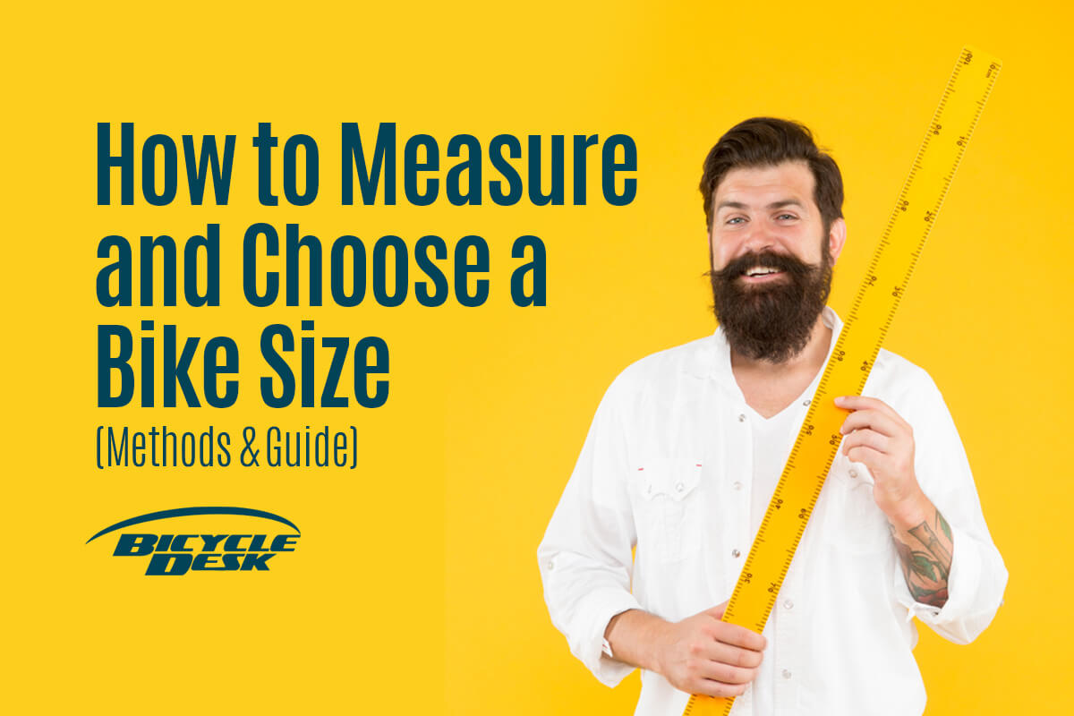 How to Measure and Choose a Bike Size