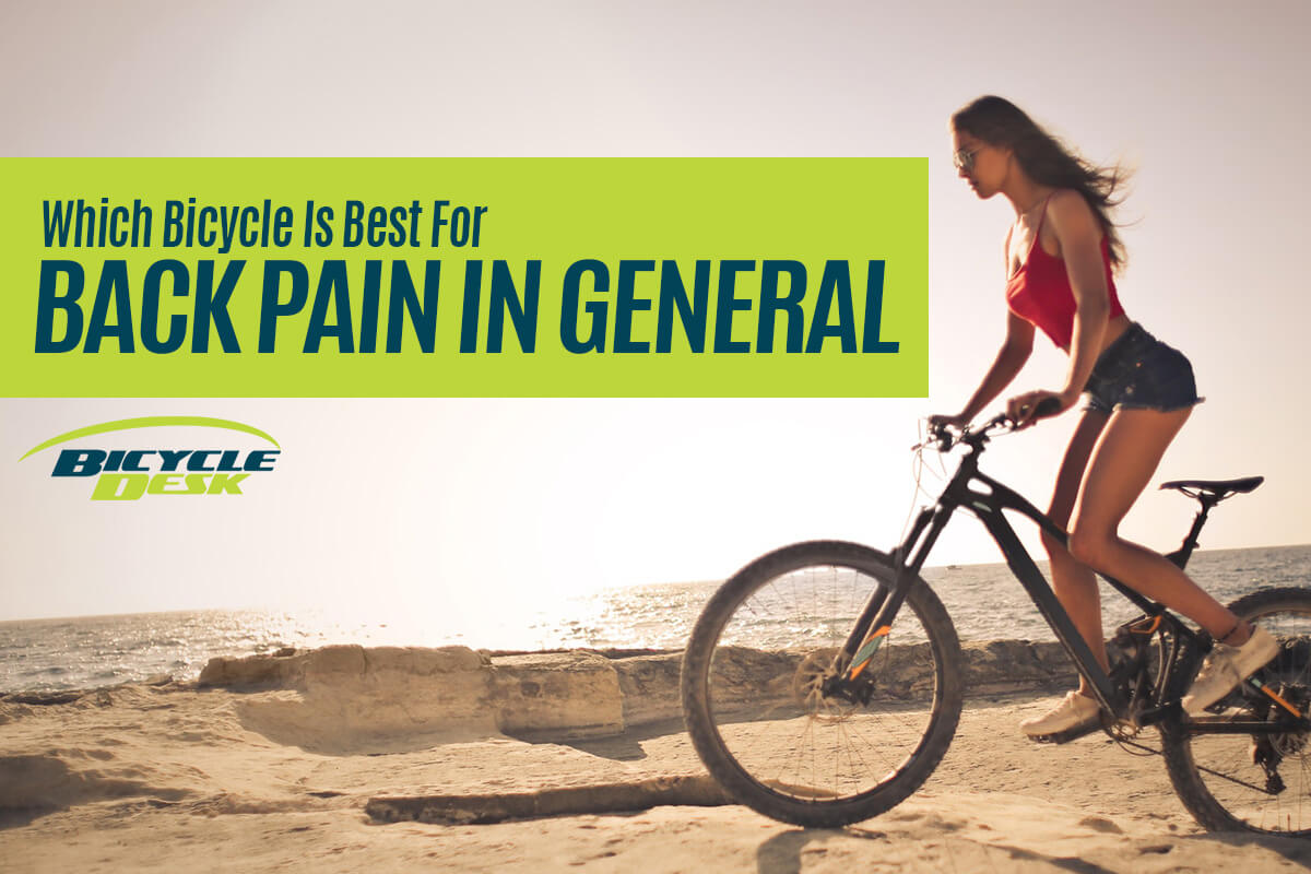 Which Bicycle is Best for Back Pain in General