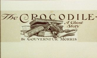 The crocodile : a ghost story