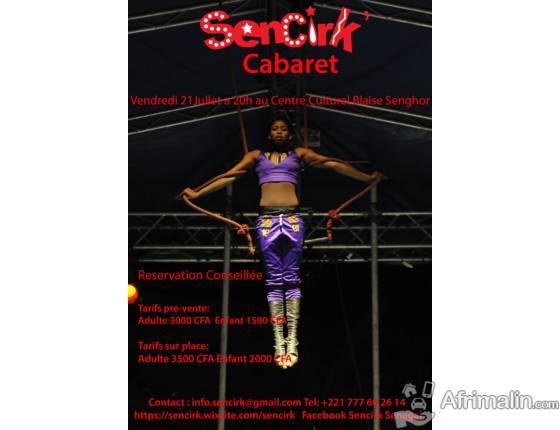 Sencirk, Le Cirque du Senegal, Le 21 juillet a 20 h