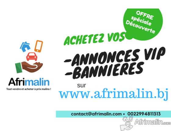 Offre spéciale vente de bannières et annonces VIP sur www.afrimalin.bj