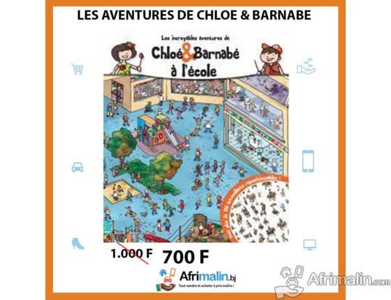 Les incroyables aventures de Chloé & Barnabé à l'école
