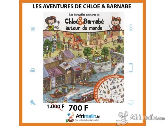 Les incroyables aventures de Chloé & Barnabé autour du monde