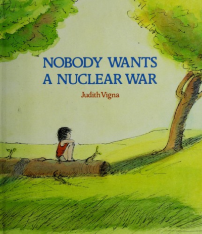Nobody Wants A Nuclear War