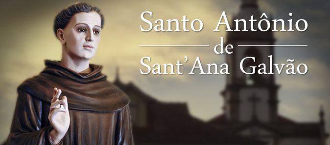 SANTO DO DIA: SANTO ANTÔNIO DE SANT'ANA GALVÃO