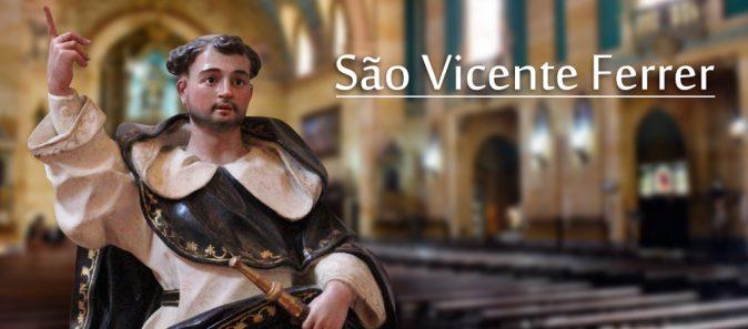 SANTO DO DIA: SÃO VICENTE FERRER