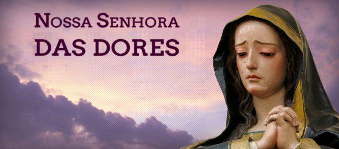 Nossa Senhora das Dores - Arautos do Evangelho