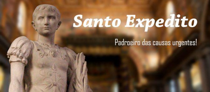 SANTO DO DIA: SANTO EXPEDITO, PADROEIRO DAS CAUSAS URGENTES!