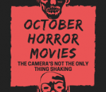 October Horror Movies: The Camera's Not the Only Thing Shaking