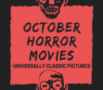 October Horror Movies: Universally Classic Pictures