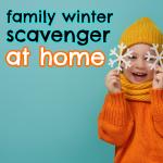 Family Winter Scavenger (At Home)