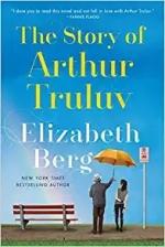 Brown Bag Book Club - Story of Arthur Truluv by Elizabeth Berg