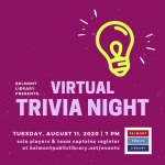 Belmont Library presents Virtual Trivia Night on Tuesday, August 11 at 7 pm