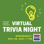 Belmont Library presents Virtual Trivia Night on Wednesday, May 26 at 7 pm