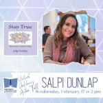 Belmont Library presents Salpi Dunlap Author Event on February 17, 2021