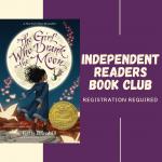 REMOTE VIA ZOOM: Independent Readers Book Club