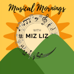 Musical Mornings With Miz Liz