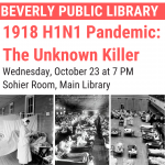 1918 H1N1 Pandemic: The Unknown Killer