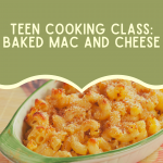 Baked Mac and Cheese cooking class