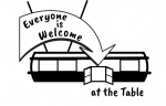 b/w image of diner with Everyone is Welcome at the Table sign