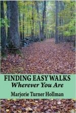 Finding Easy Walks Wherever You Are with Marjorie Turner Hollman-Zoom