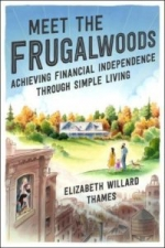 Achieving Financial Independence Through Simple Living with Elizabeth Willard Thames