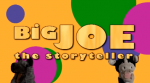 """Saturday Story Series - """"Stories from Around the World (part 3)"""" with Big Joe the storyteller"""