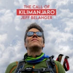 Virtual Adult Program - The Call of Kilimanjaro with Jeff Belanger
