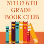 5th & 6th Grade Book Club