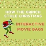 Interactive Movie Bags: How the Grinch Stole Christmas