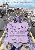 100 Years at the Beach 1915-2015- History of Miss Hampton Beach