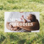 Mini Melodies