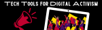 Tech Tools for Digital Activism: Social Justice for Teens, by Teens