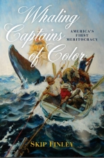 Skip Finley — Whaling Captains of Color: America's First Meritocracy