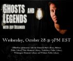 Ghosts & Legends with Jeff Belanger