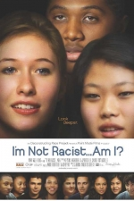 I'm Not Racist, Am I? Registration for Community Film Screening